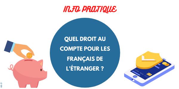 Quel droit au compte pour les Français de l'étranger ?