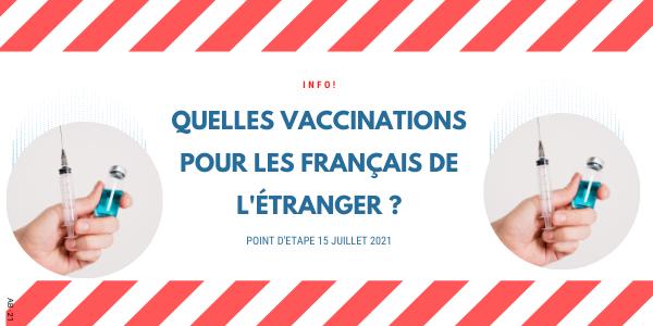 Vaccination Covid 19: point d'étape 15 juillet2021